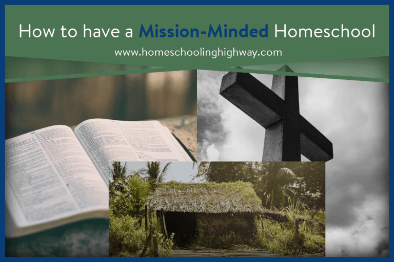 How to Create a Mission-Minded Homeschool