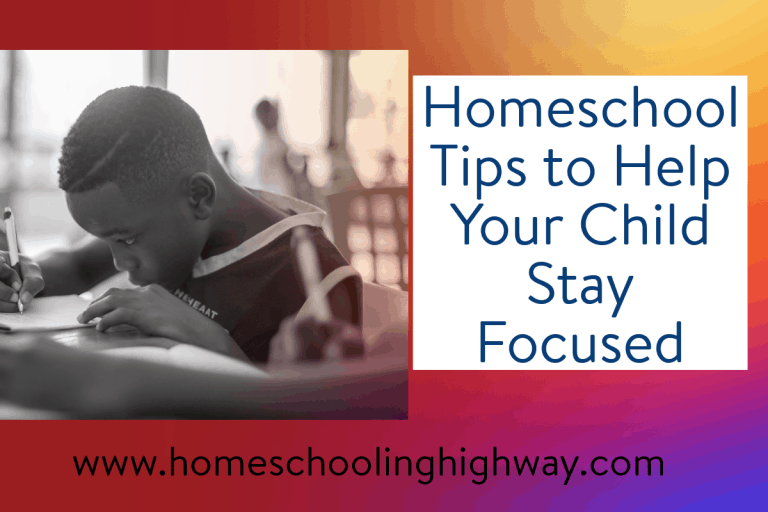 Help your child stay focused with these homeschooling tips
