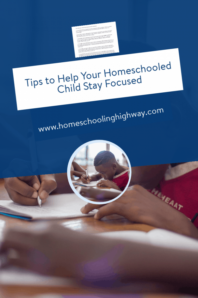 Free, printable tips to help your homeschooled child stay focused.