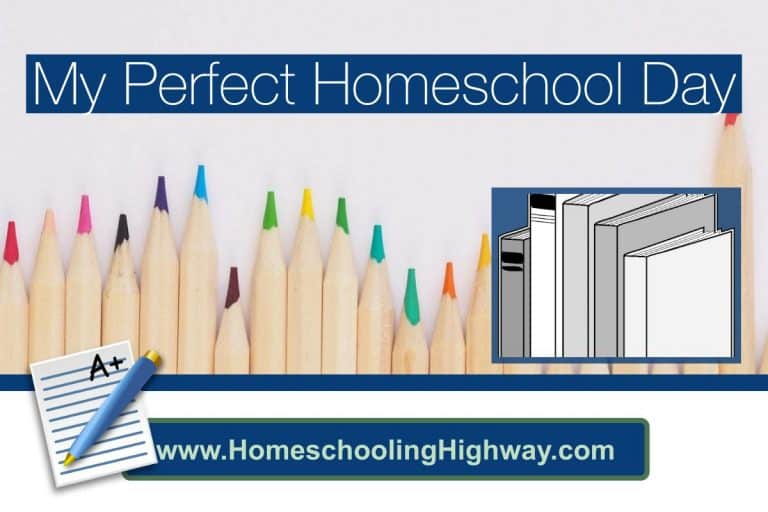 My Perfect Homeschooling Day