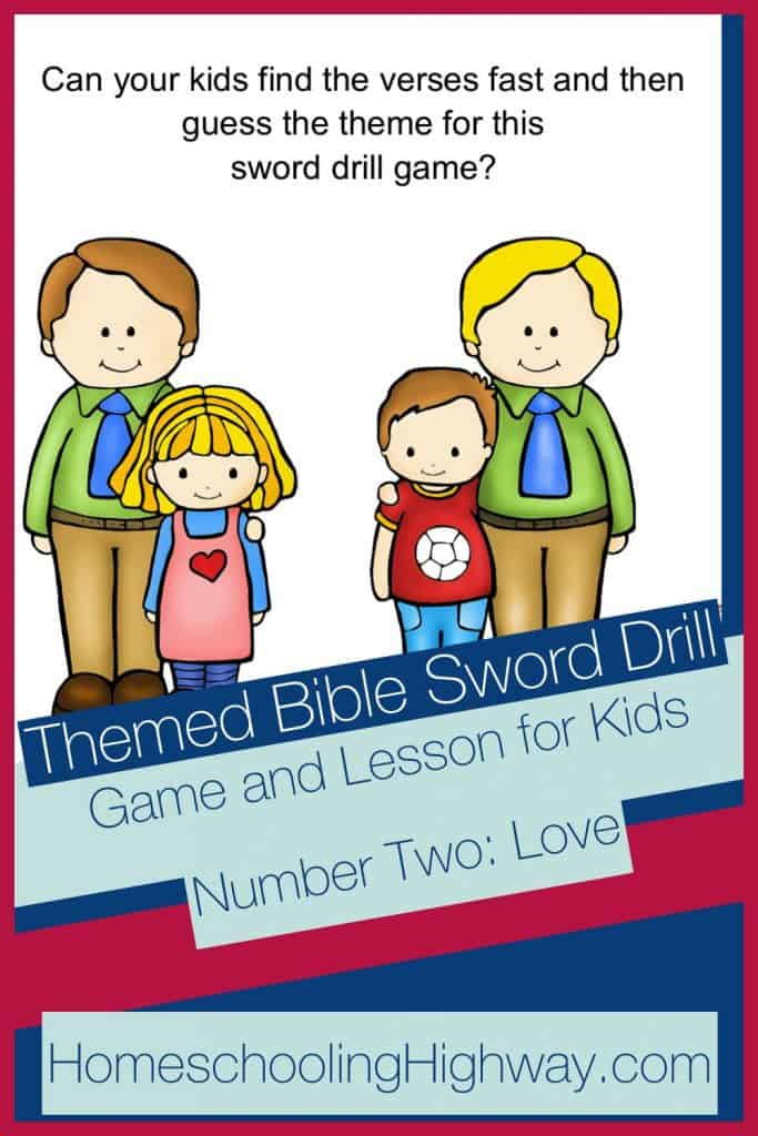 Bible sword drill game and lesson for kids revolving around the theme of God's love