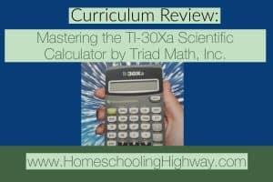 Curriculum Review of Mastering the TI-30Xa Scientific Calculator by Triad Mat, Inc.