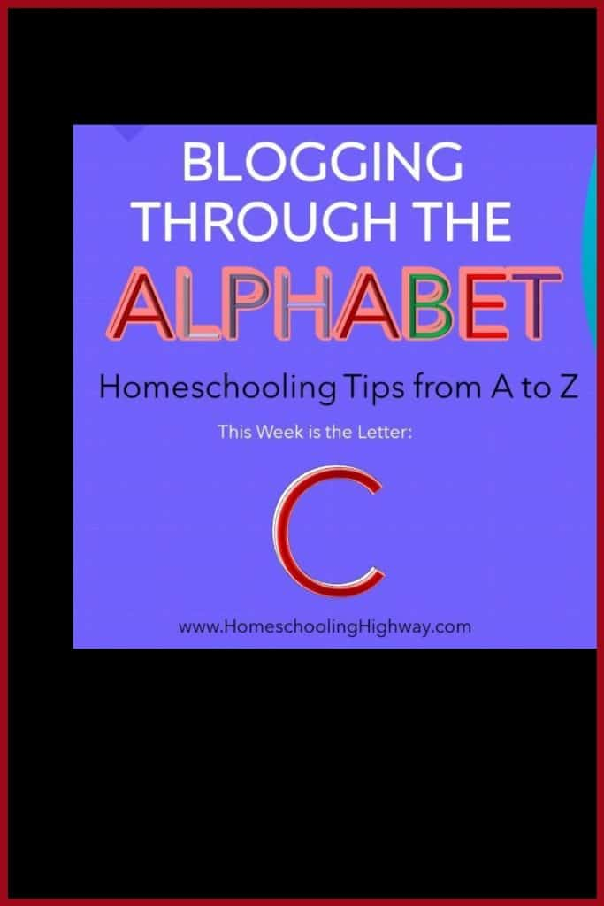 Homeschooling Tips that start with the letter C