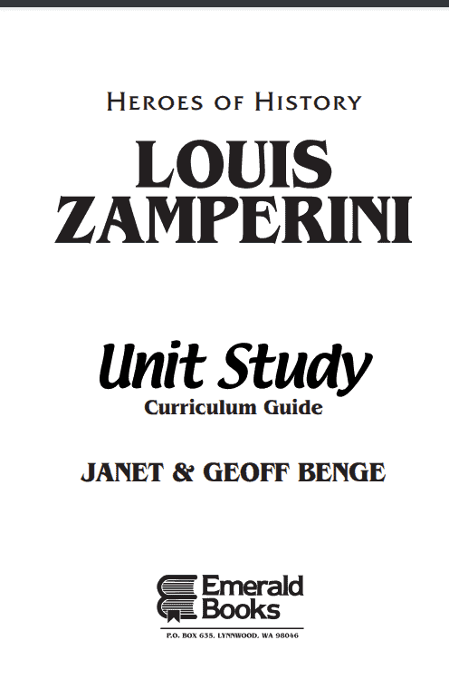 Cover image of Unit Study Guide to accompany YWAM Publishing's Heroes of History, Louis Zamperini: Redemption