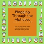 Blogging through the alphabet link up party series