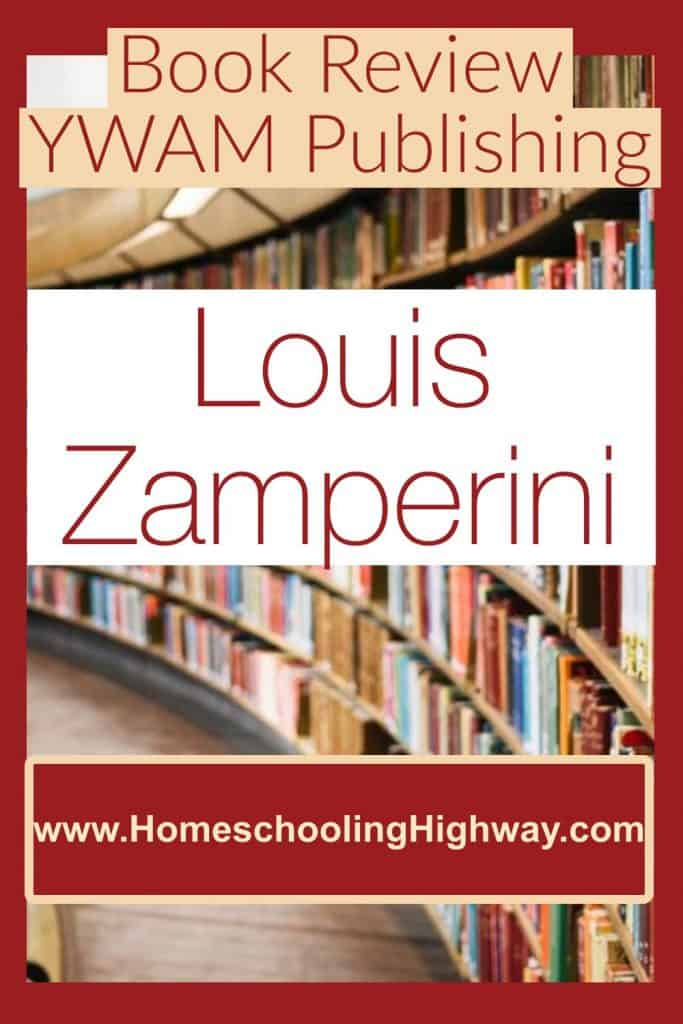Book Review: YWAM's, Heroes of History, Louis Zamperini: Redemption
