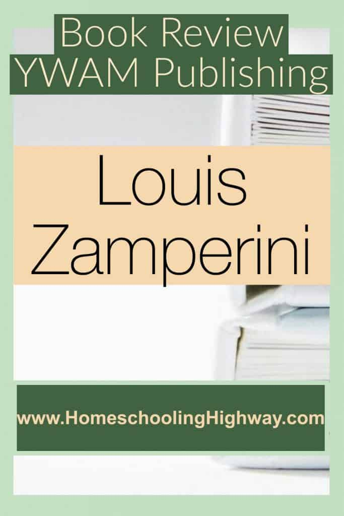 Book Review: YWAM Publishing, Heroes of History, Louis Zamperini: Redemption