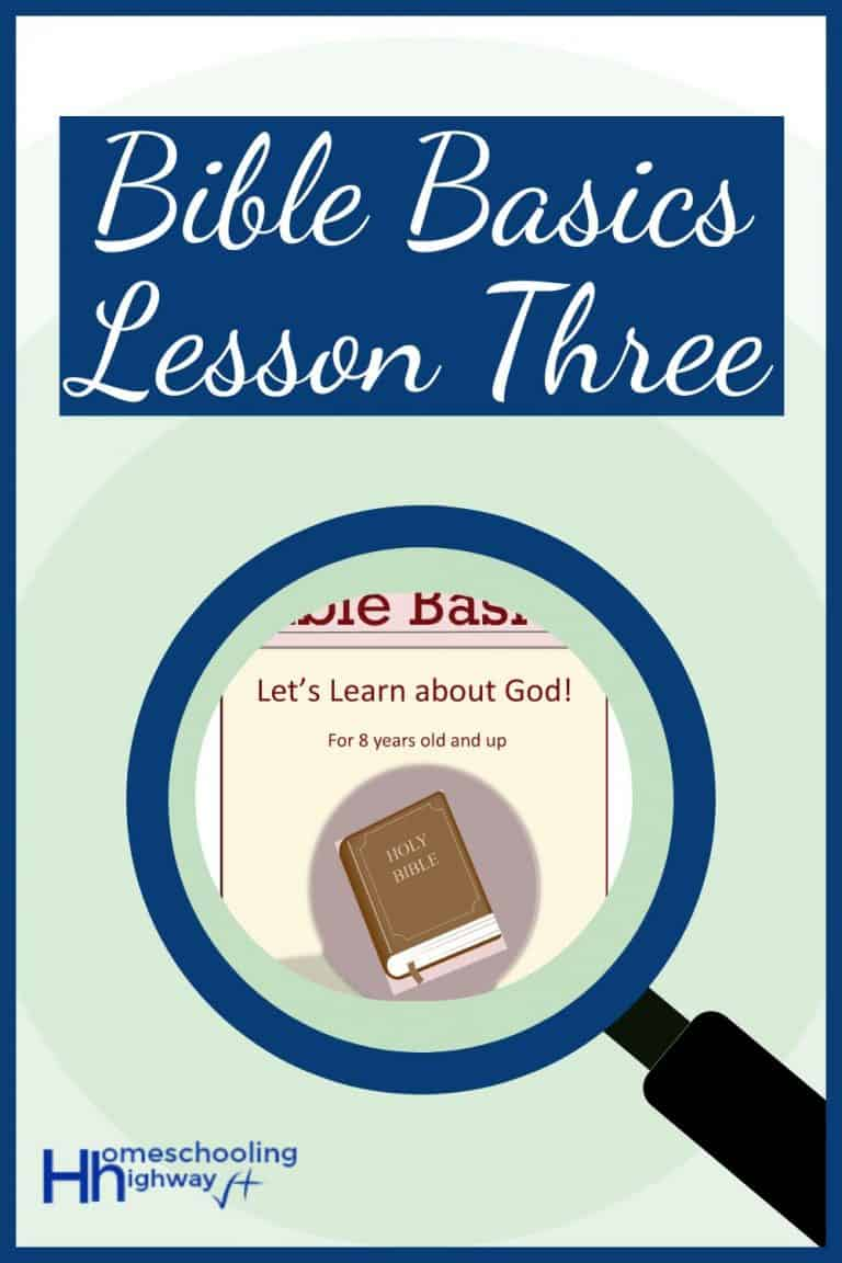 Bible Basics Lesson Three: Let's Learn About God