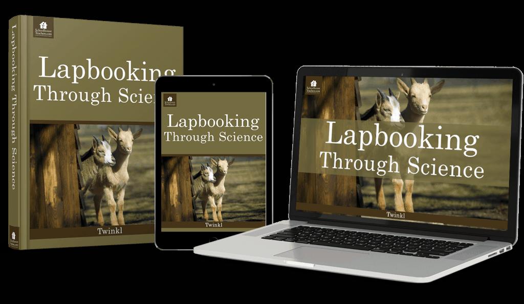 Lapbooking through science from schoolhouseteachers.com