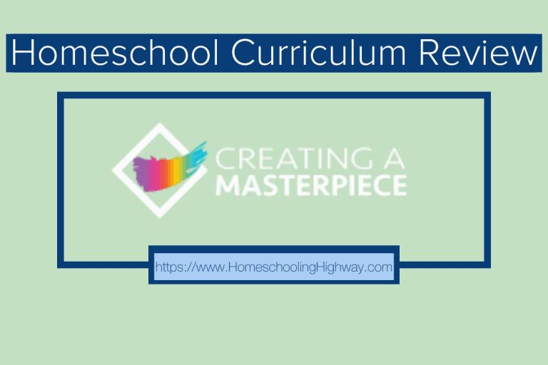 Art Curriculum Review: Creating A Masterpiece Art History Program