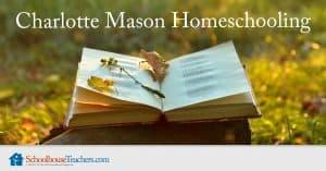 charlotte Mason homeschooling class from schoolhouseteachers.com