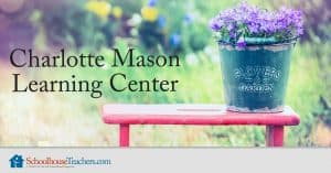 Charlotte Mason Learning Center for Parents