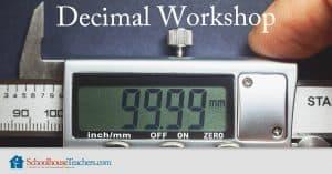 Decimal Workshop from SchoolhouseTeachers.com