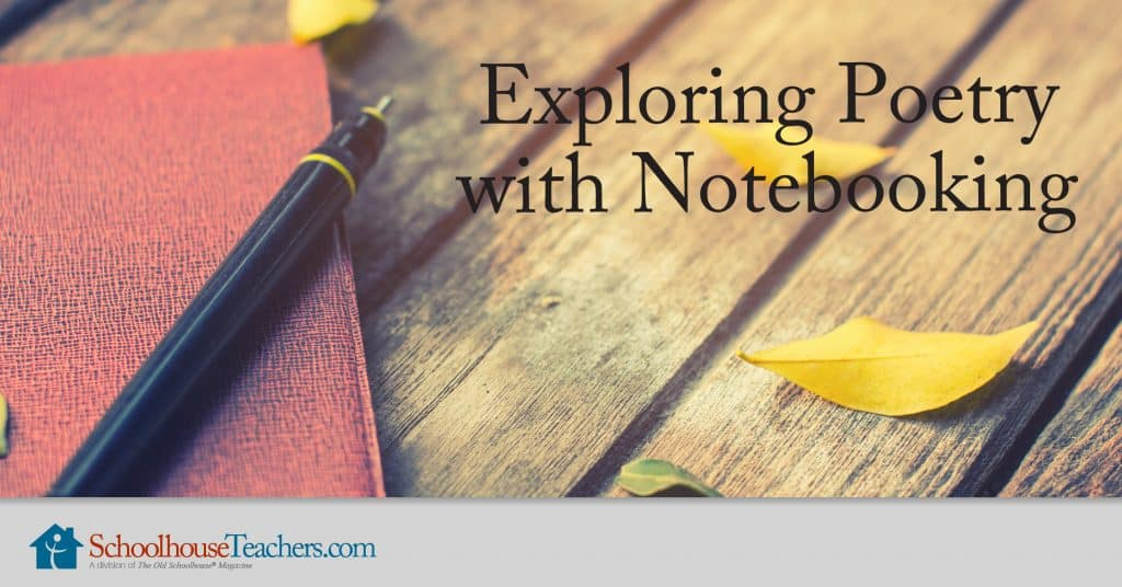 Exploring Poetry with Notebooking from SchoolhouseTeachers.com