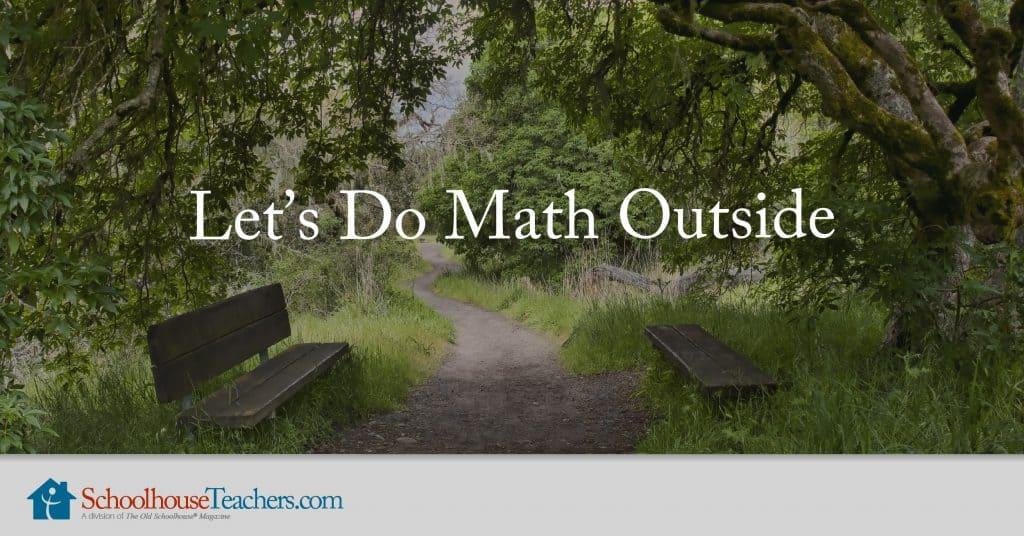 Let's Do Math Outside from SchoolhouseTeachers.com