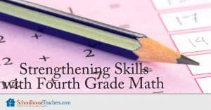 Strengthening Skills with Fourth Grade Math