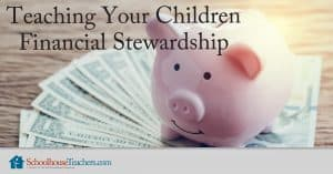 Teaching Your Children Financial Stewardship