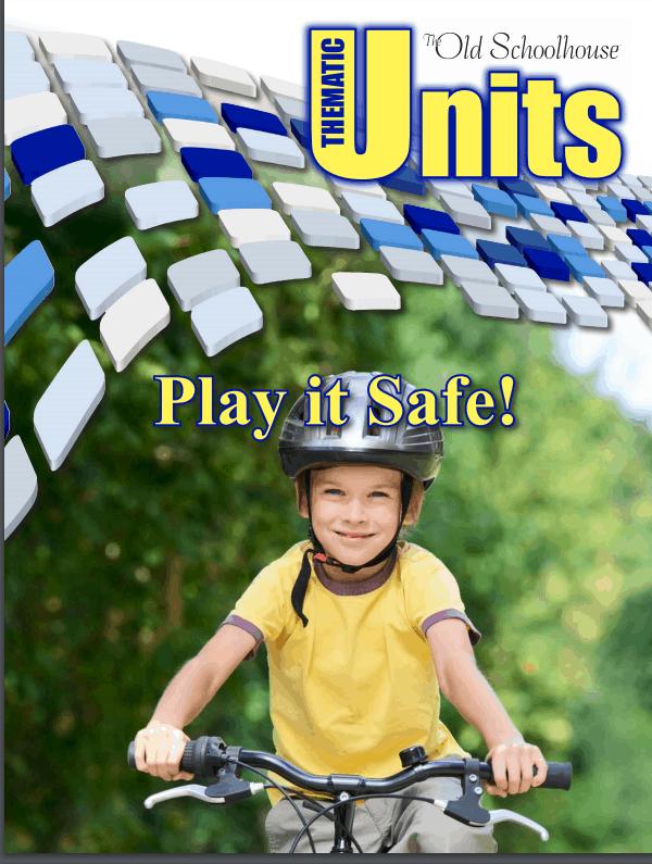 Play it Safe Unit Study from SchoolhouseTeachers.com
