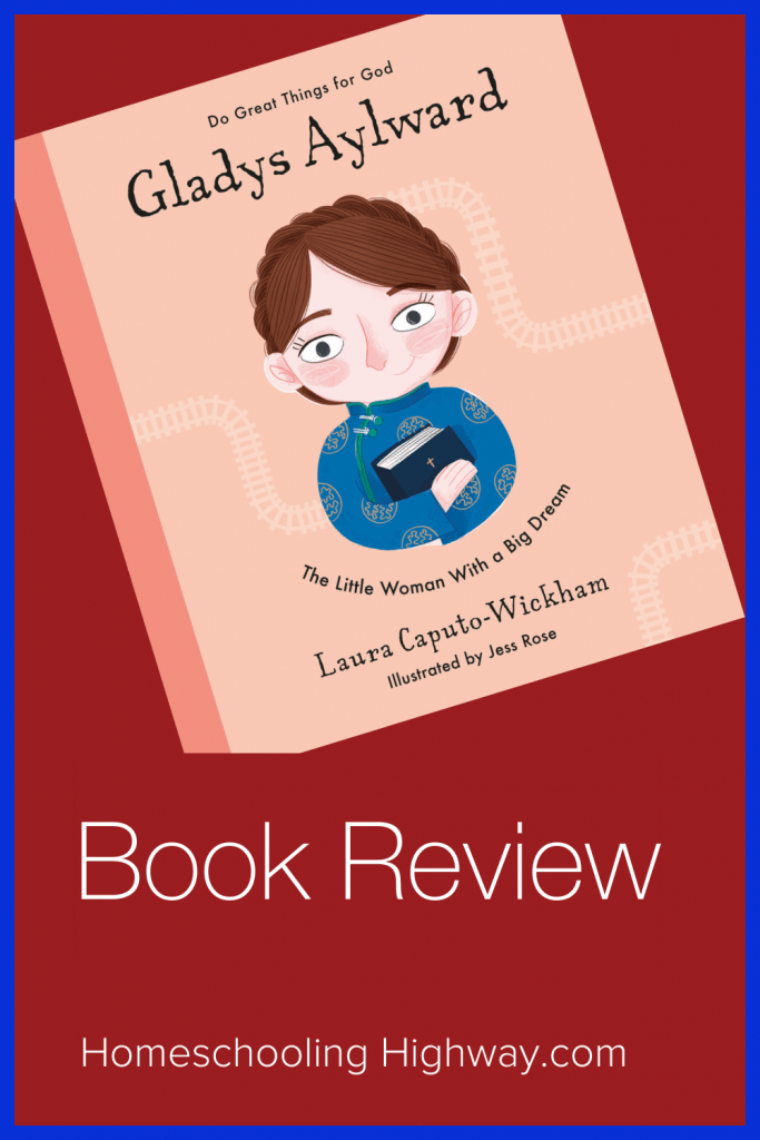Gladys Aylward: The Little Woman With A Big Dream. A Missionary Story Book Review