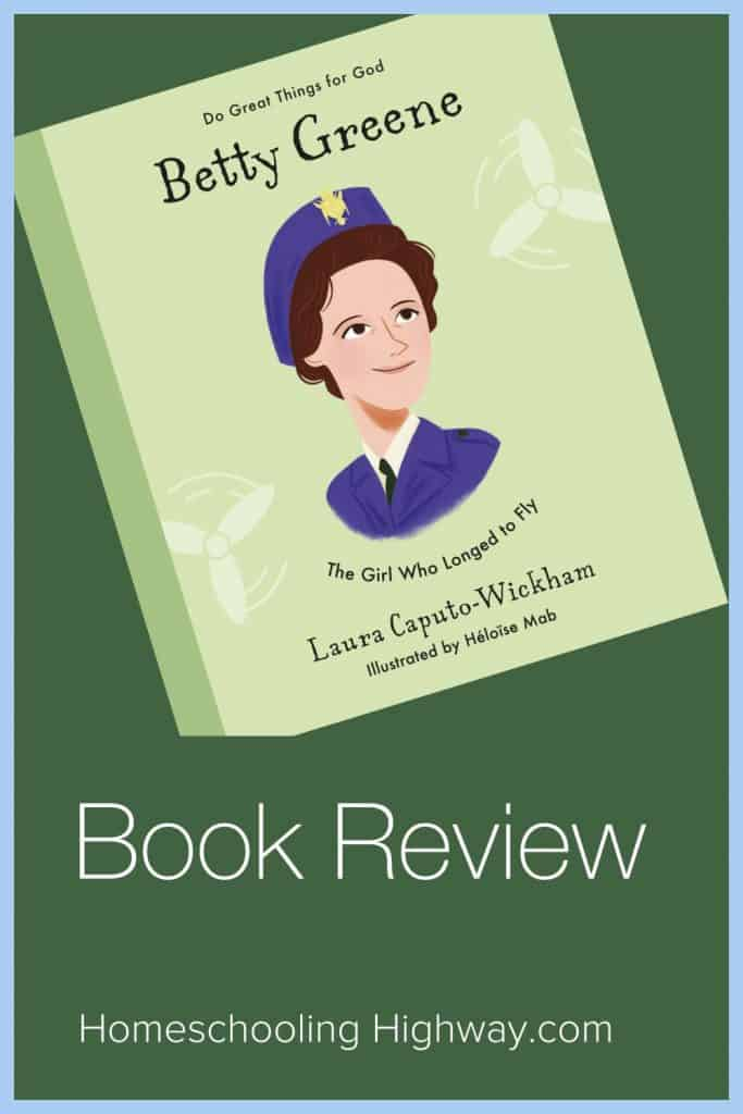 Betty Greene: The Girl Who Loved to Fly: A Book Review
